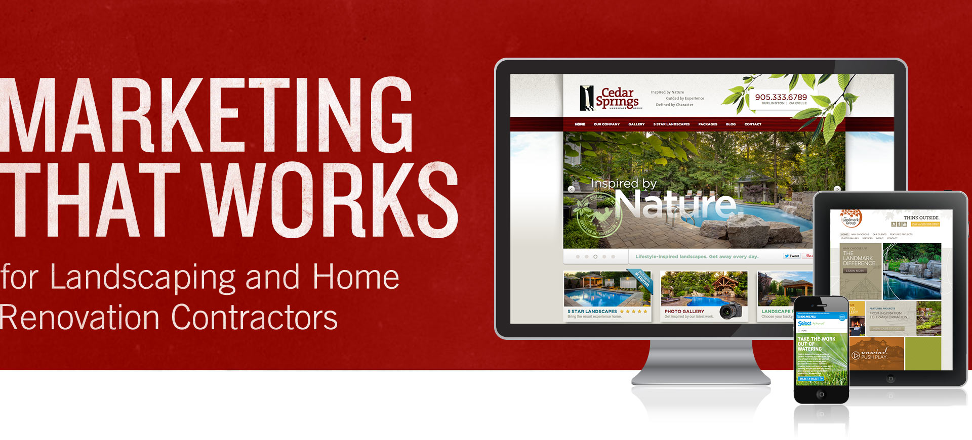 Marketing that works for Landscaping and Home Contractors.