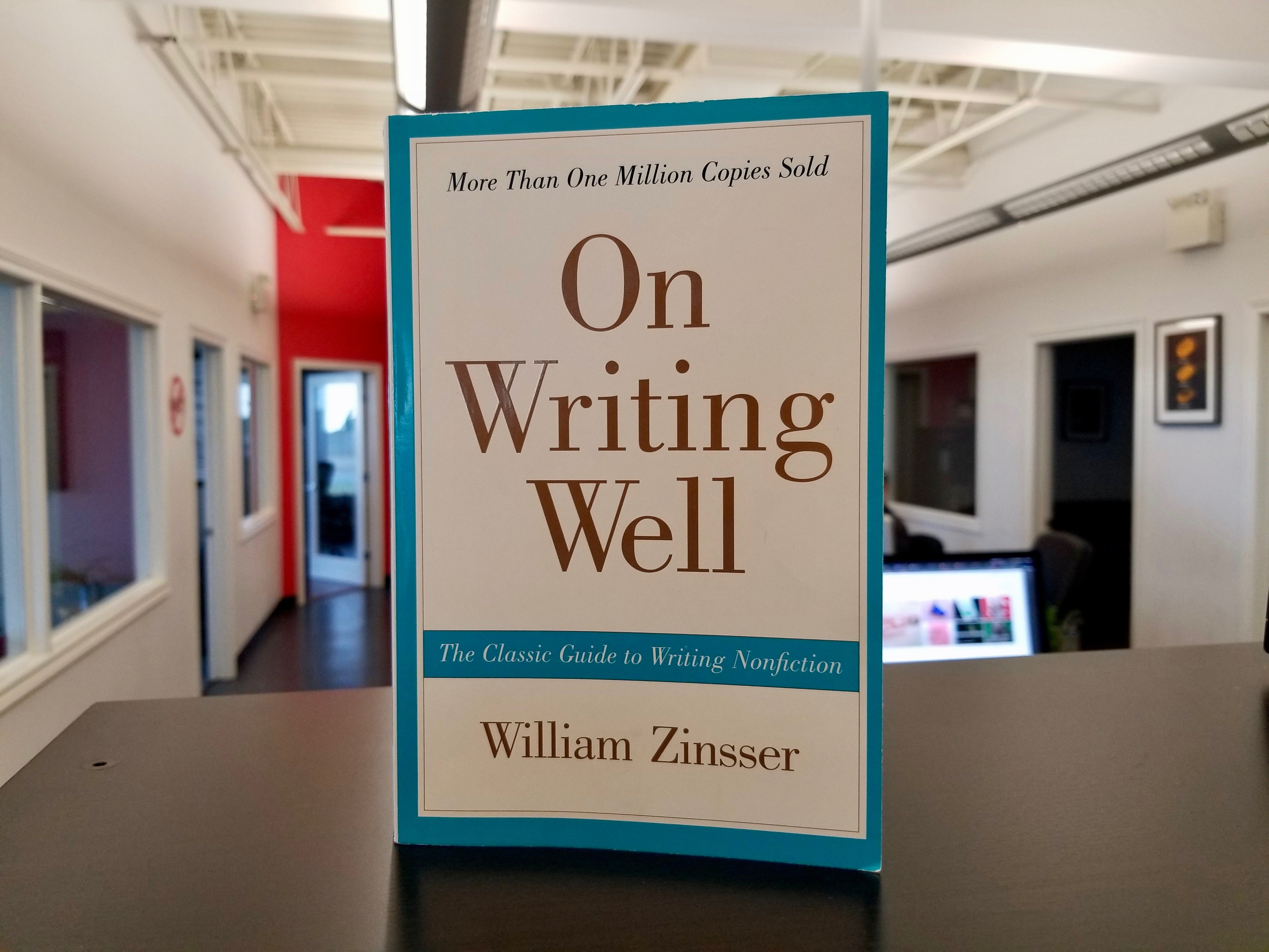 William's Zinsser's bestselling book, On Writing Well.